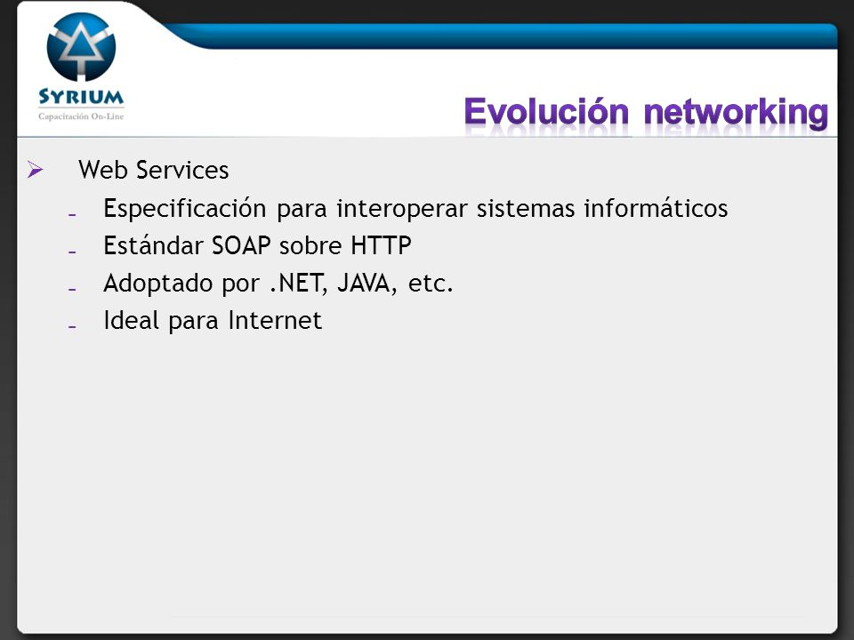 Evolución networking Web Services