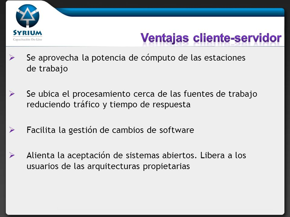 Ventajas cliente-servidor