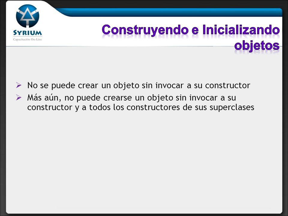 Construyendo e Inicializando objetos
