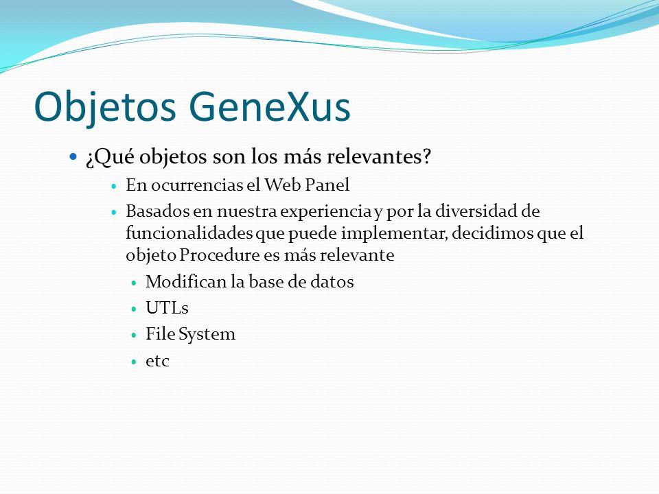 Objetos GeneXus ¿Qué objetos son los más relevantes
