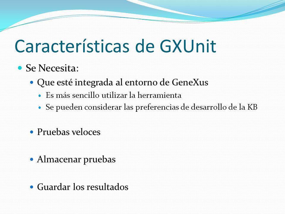 Características de GXUnit