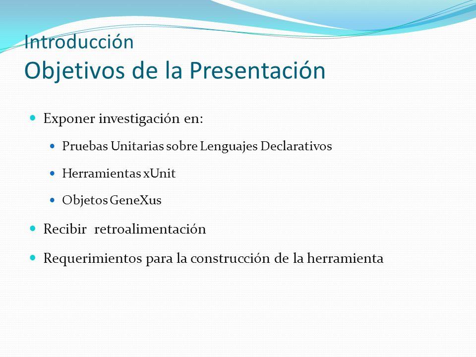 Introducción Objetivos de la Presentación