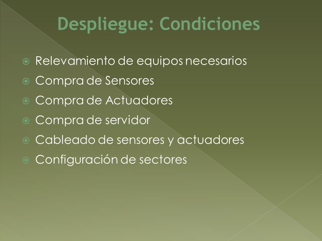 Despliegue: Condiciones