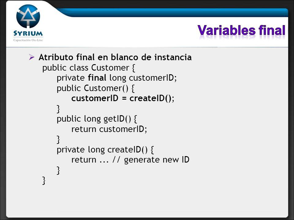 Variables final Atributo final en blanco de instancia