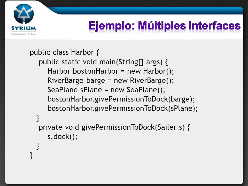 Ejemplo: Múltiples Interfaces
