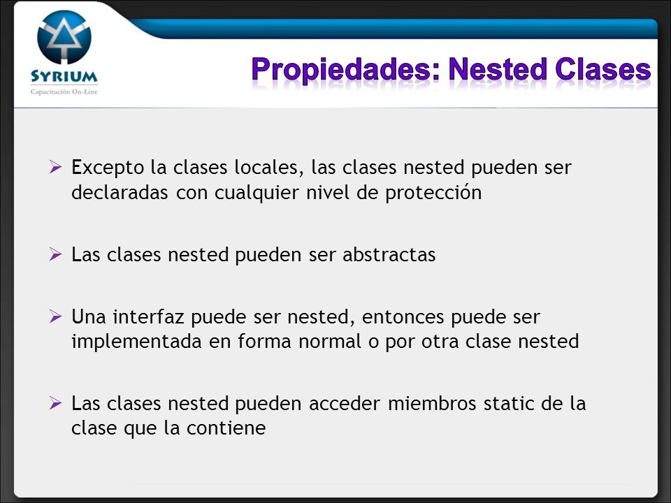 Propiedades: Nested Clases
