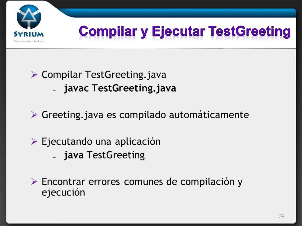 Compilar y Ejecutar TestGreeting