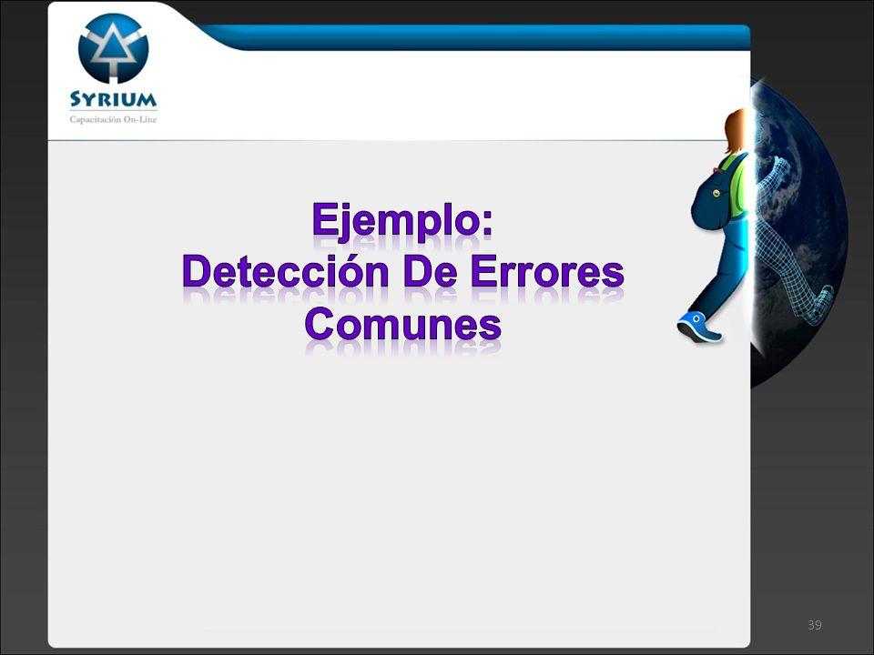 Ejemplo: Detección De Errores Comunes
