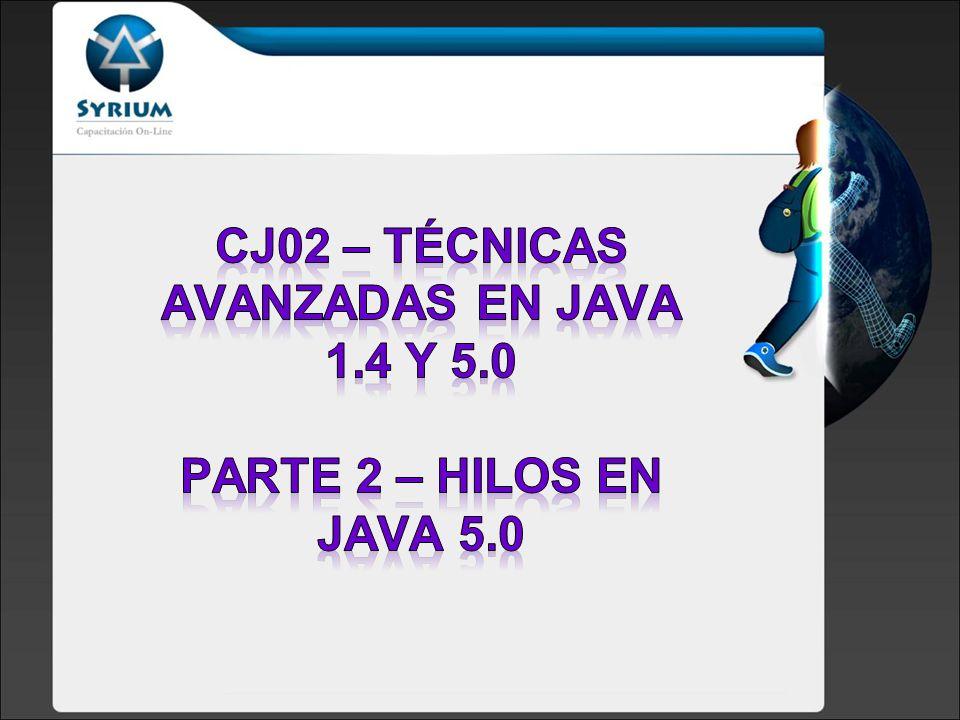 CJ02 – Técnicas avanzadas en java 1.4 y 5.0