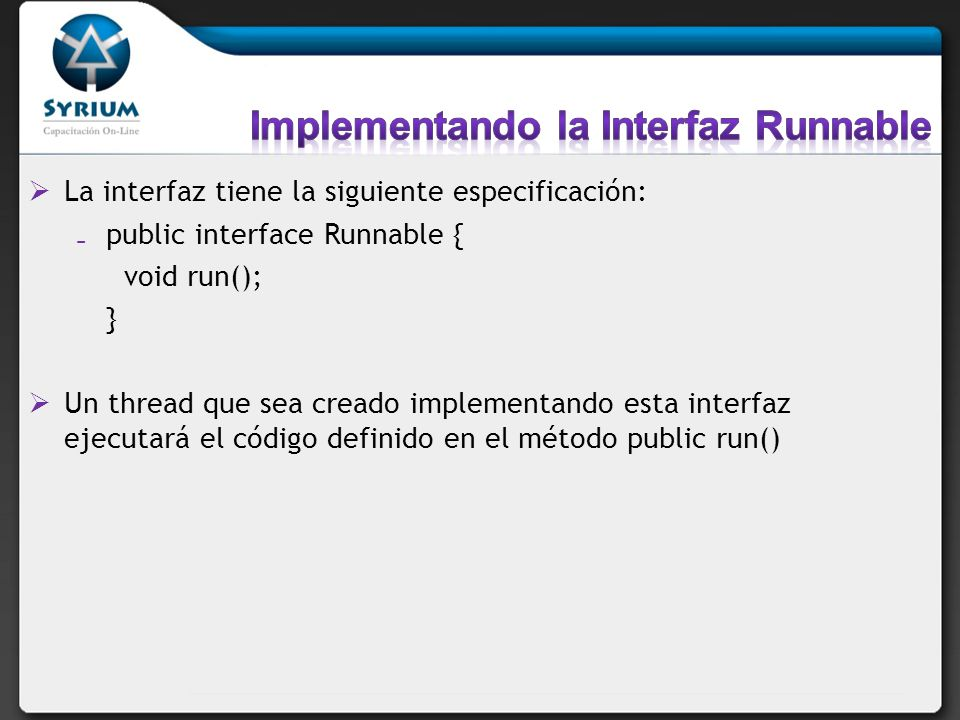 Implementando la Interfaz Runnable
