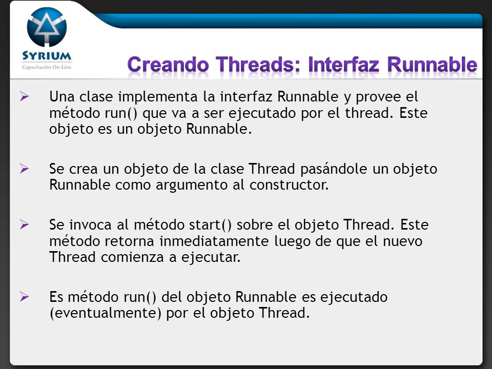 Creando Threads: Interfaz Runnable