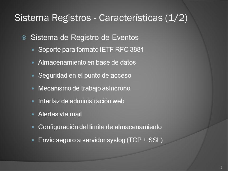 Sistema Registros - Características (1/2)