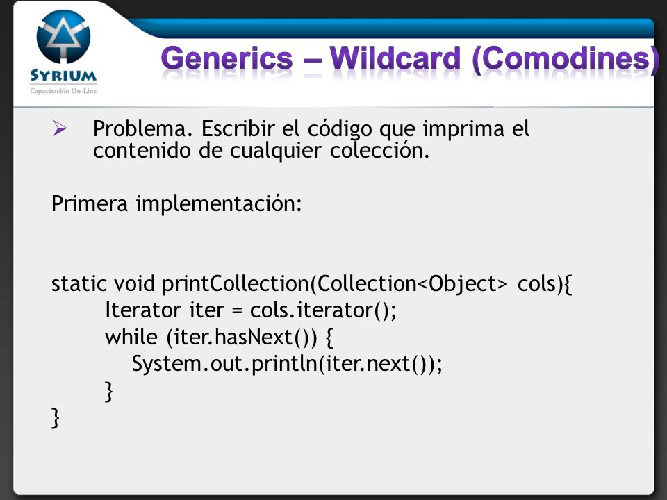 Generics – Wildcard (Comodines)