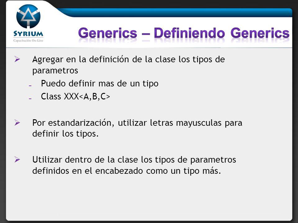Generics – Definiendo Generics