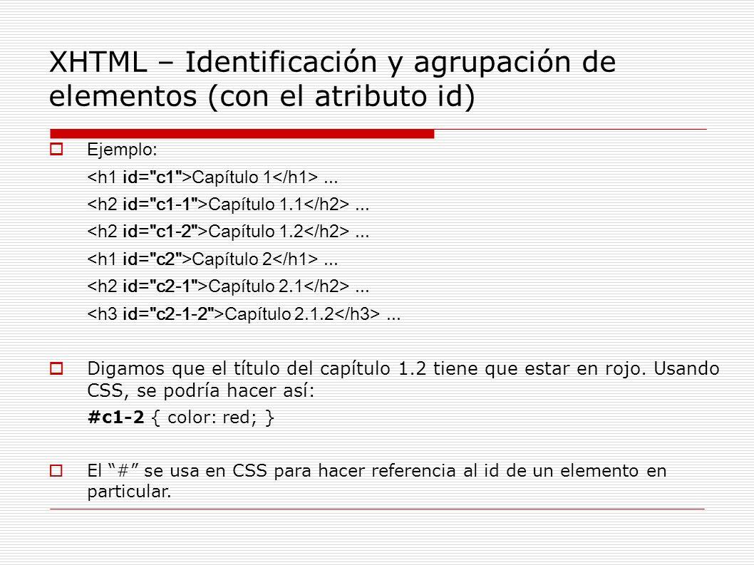 XHTML – Identificación y agrupación de elementos (con el atributo id)