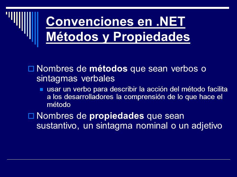 Convenciones en .NET Métodos y Propiedades
