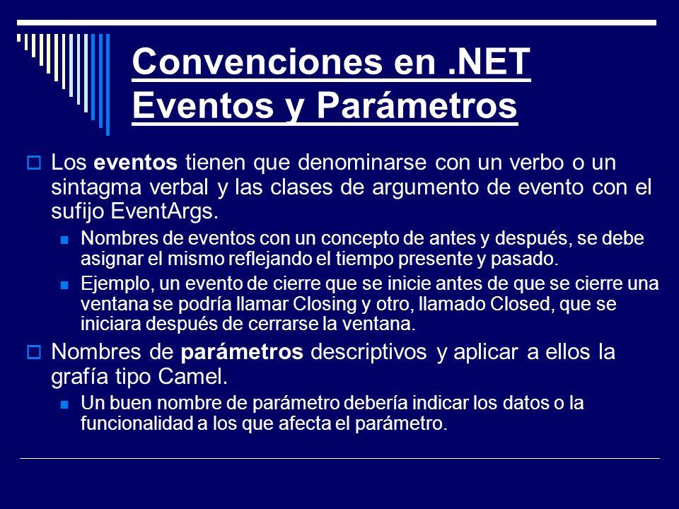 Convenciones en .NET Eventos y Parámetros