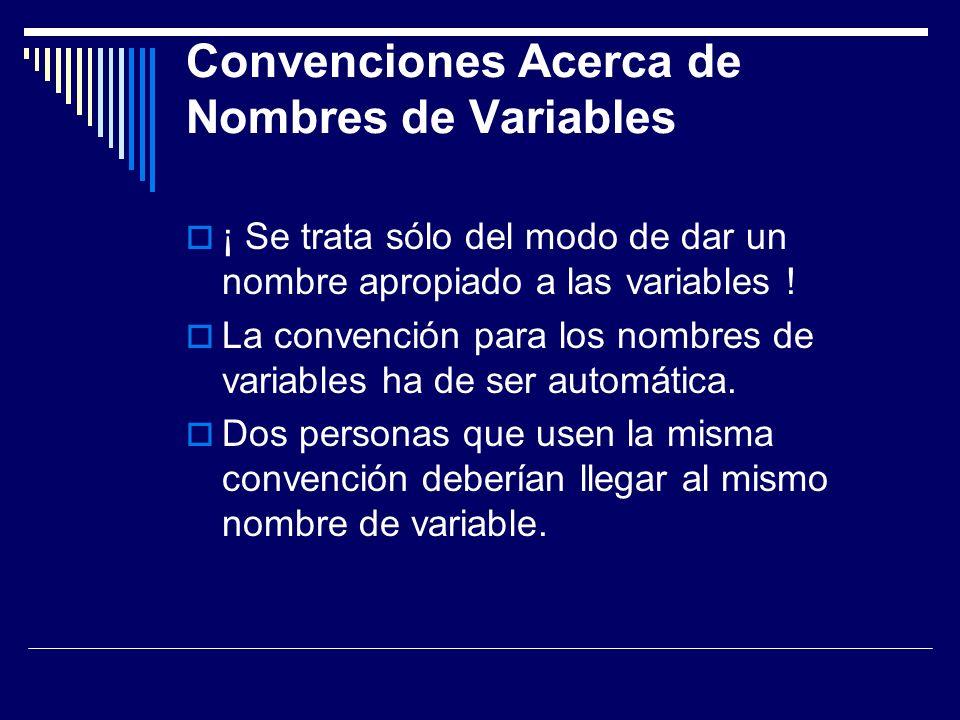 Convenciones Acerca de Nombres de Variables