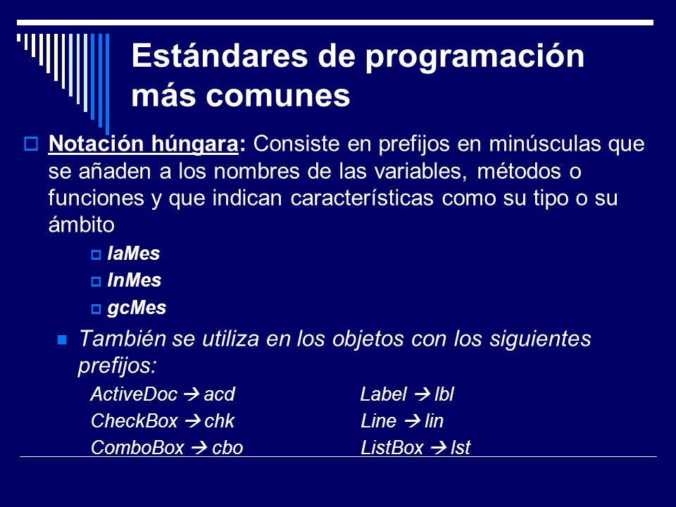 Estándares de programación más comunes