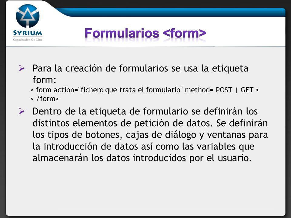 Formularios <form>