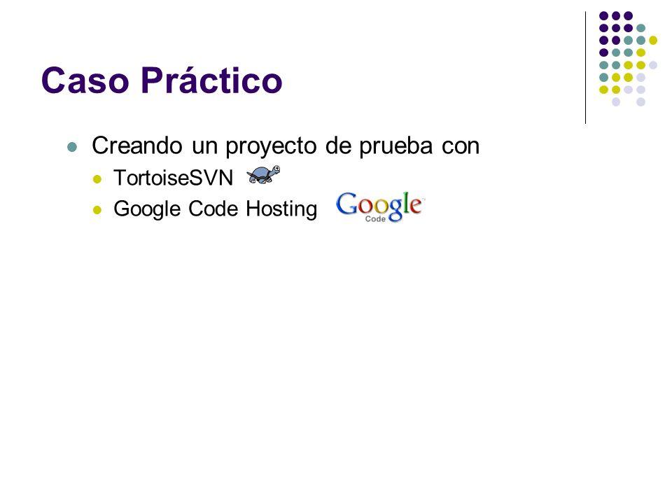 Caso Práctico Creando un proyecto de prueba con TortoiseSVN