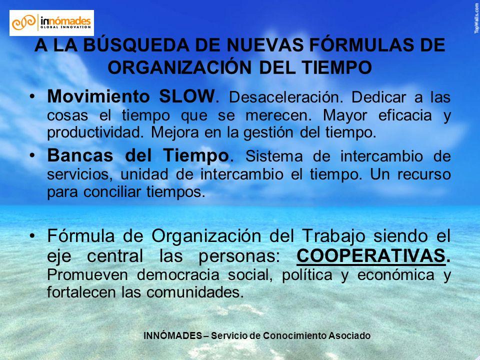 A LA BÚSQUEDA DE NUEVAS FÓRMULAS DE ORGANIZACIÓN DEL TIEMPO