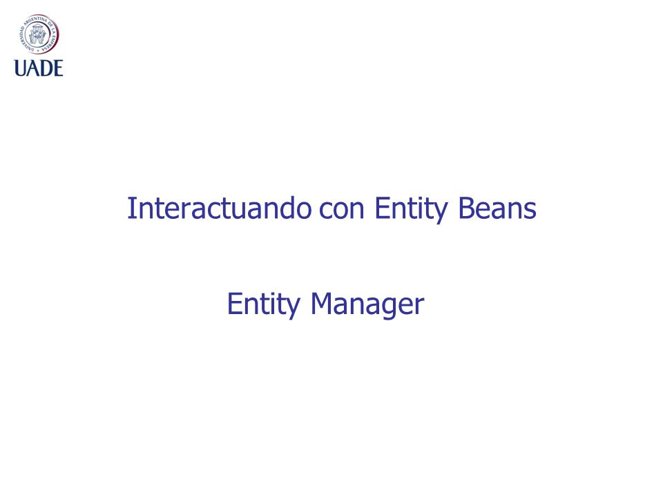 Interactuando con Entity Beans