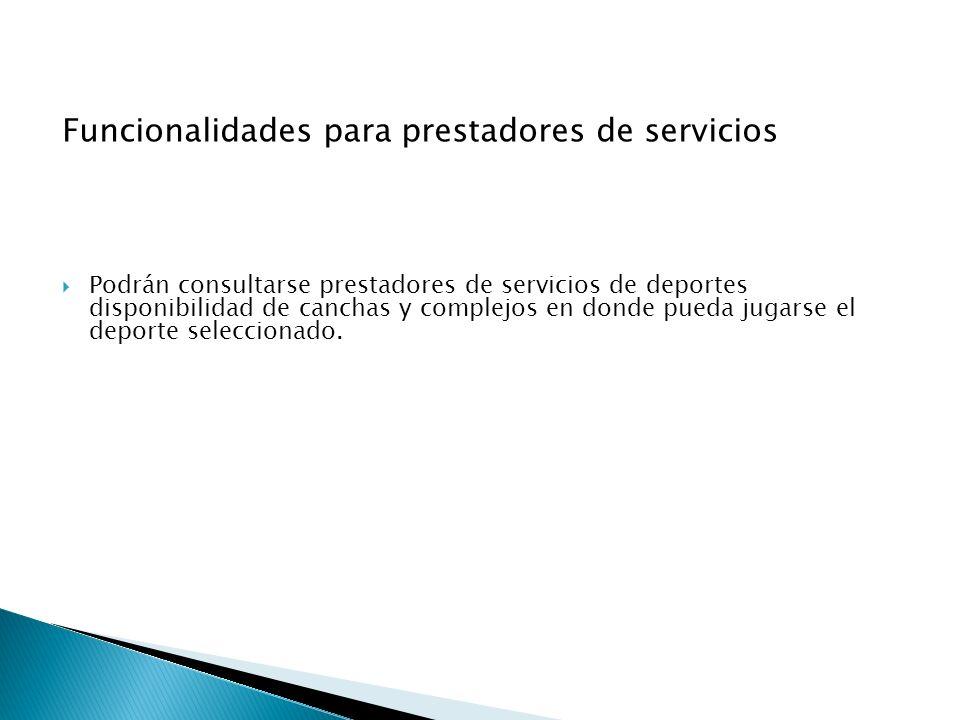 Funcionalidades para prestadores de servicios