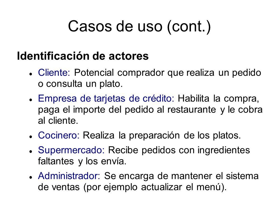 Casos de uso (cont.) Identificación de actores