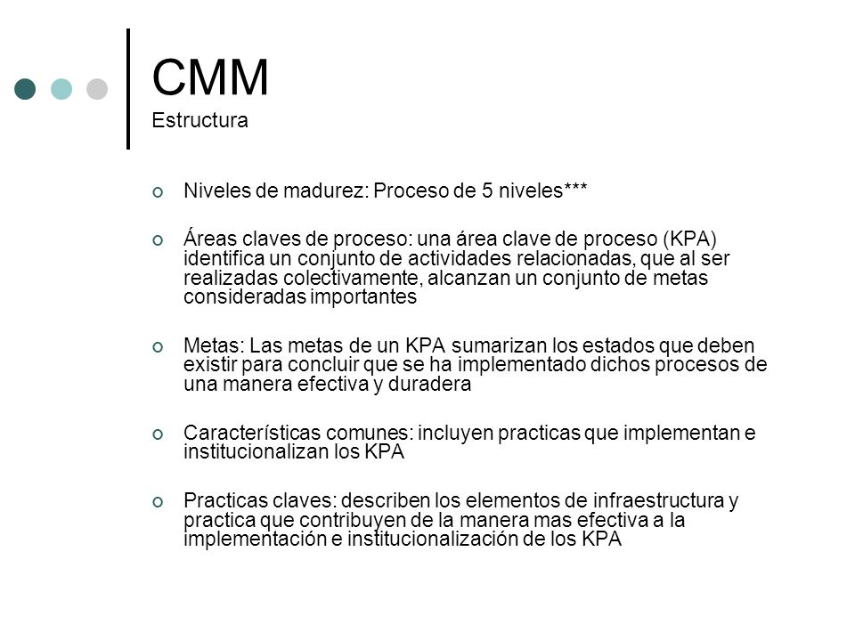CMM Estructura Niveles de madurez: Proceso de 5 niveles***
