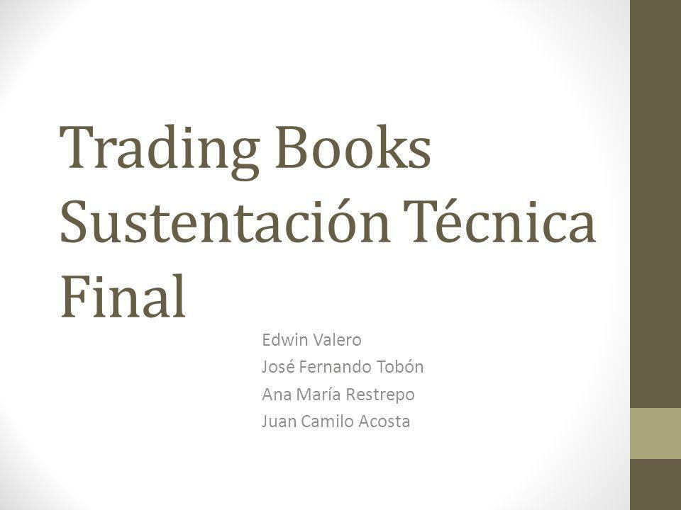 Trading Books Sustentación Técnica Final
