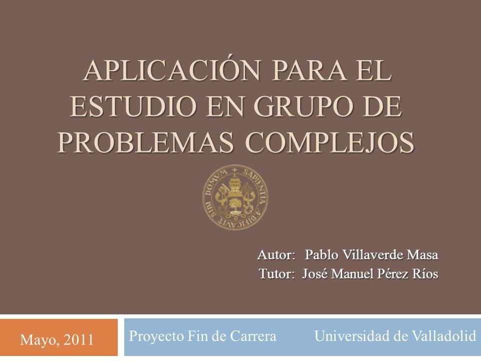 APLICACIÓN PARA EL ESTUDIO EN GRUPO DE PROBLEMAS COMPLEJOS