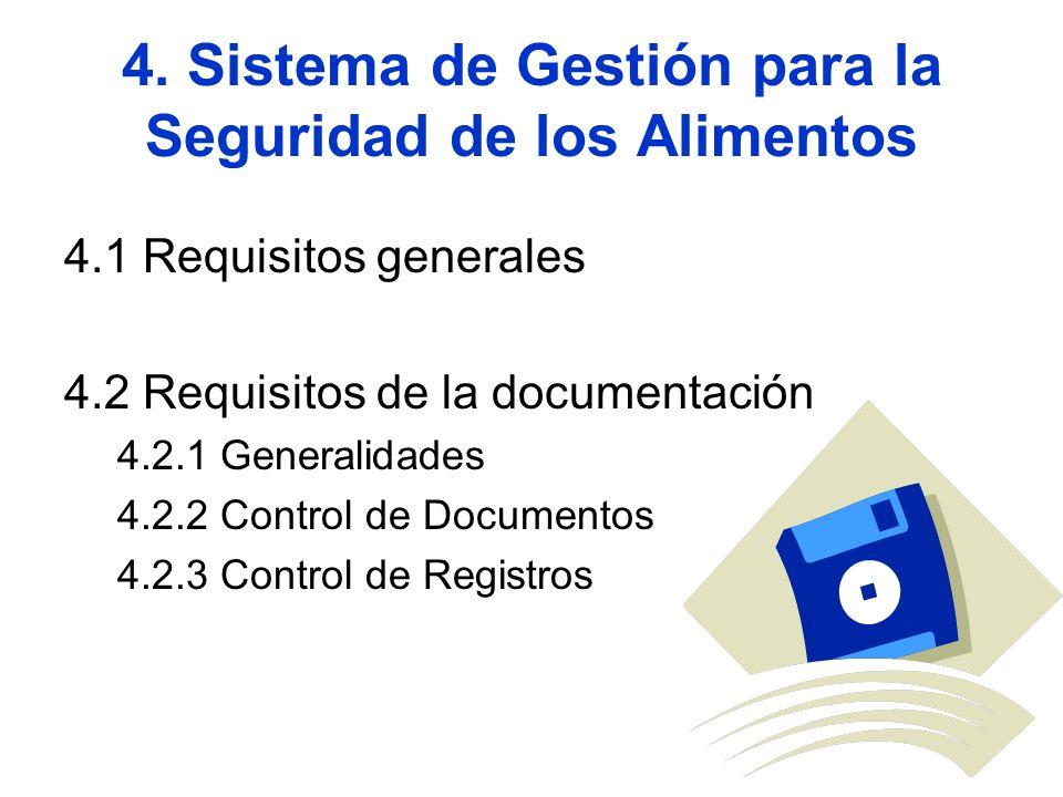 4. Sistema de Gestión para la Seguridad de los Alimentos