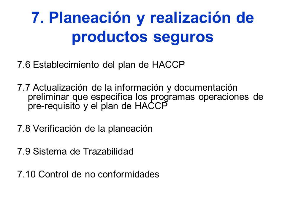 7. Planeación y realización de productos seguros
