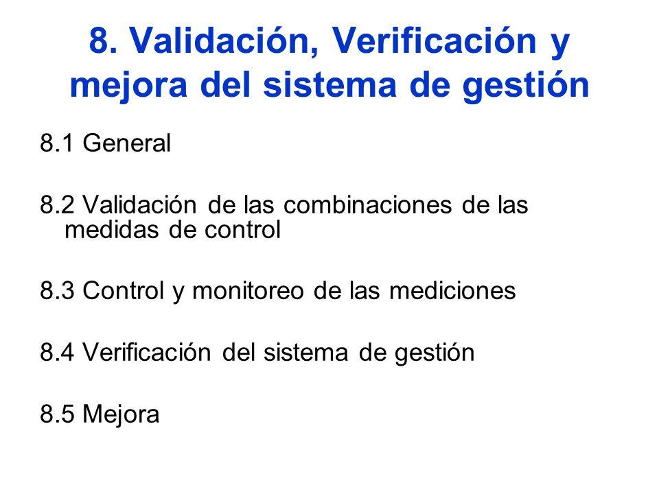 8. Validación, Verificación y mejora del sistema de gestión