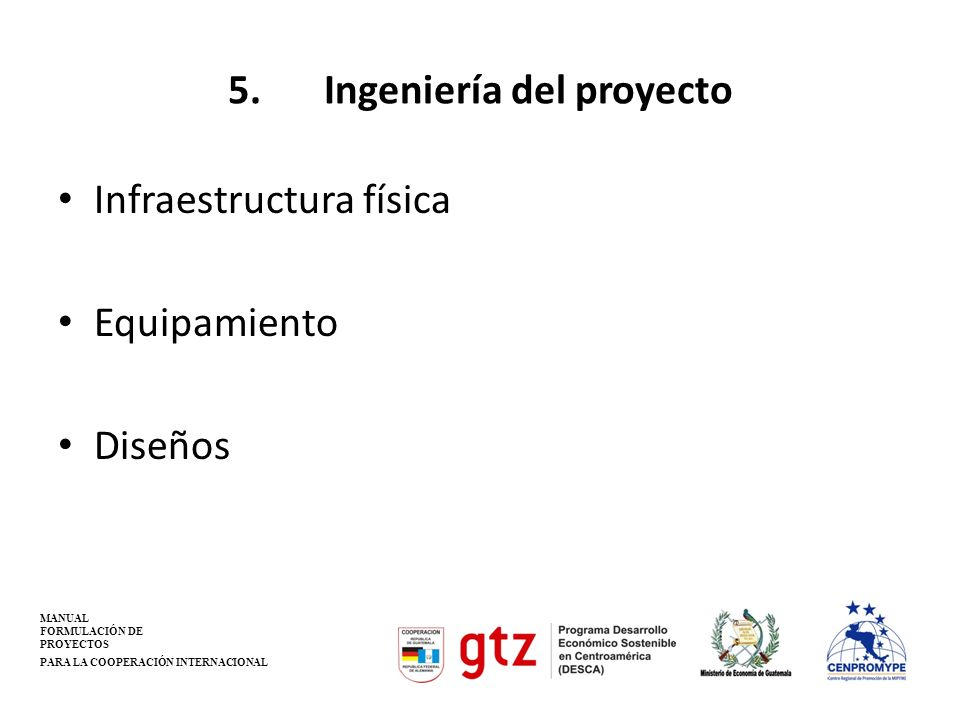5. Ingeniería del proyecto