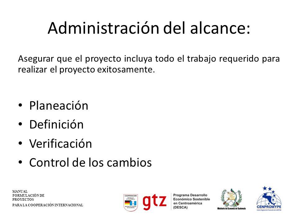 Administración del alcance:
