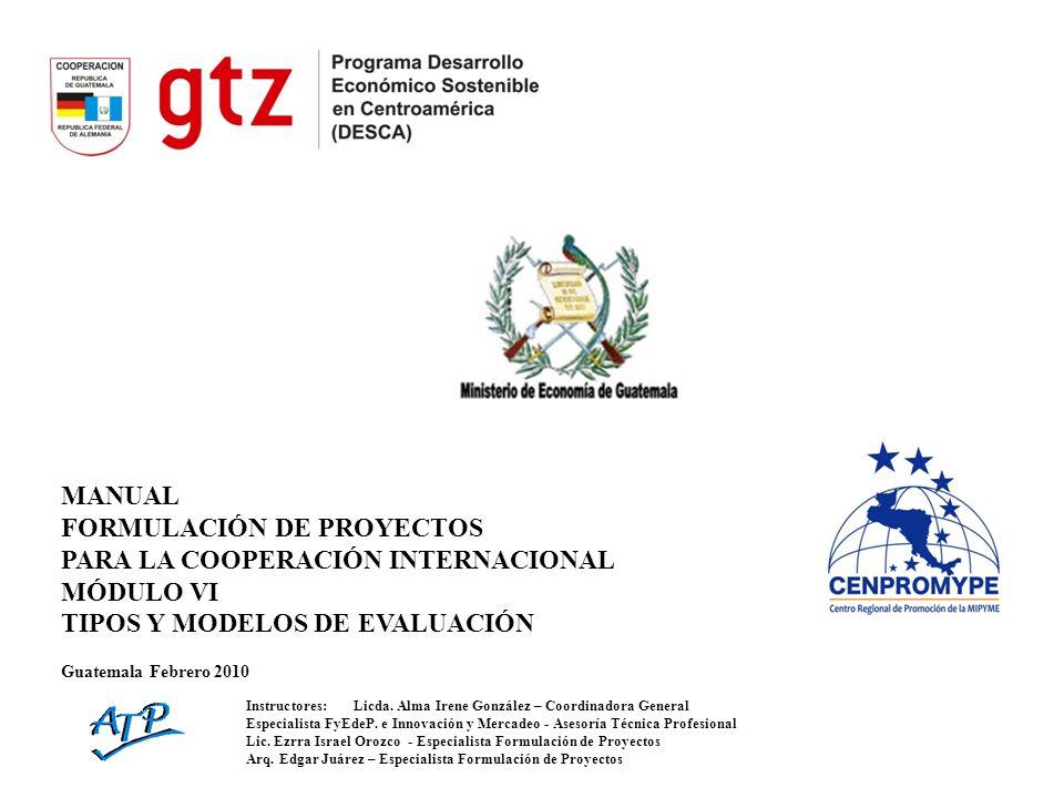 FORMULACIÓN DE PROYECTOS PARA LA COOPERACIÓN INTERNACIONAL MÓDULO VI