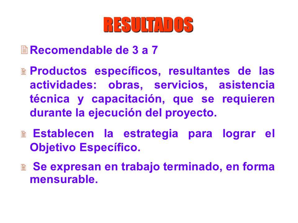 RESULTADOS Recomendable de 3 a 7