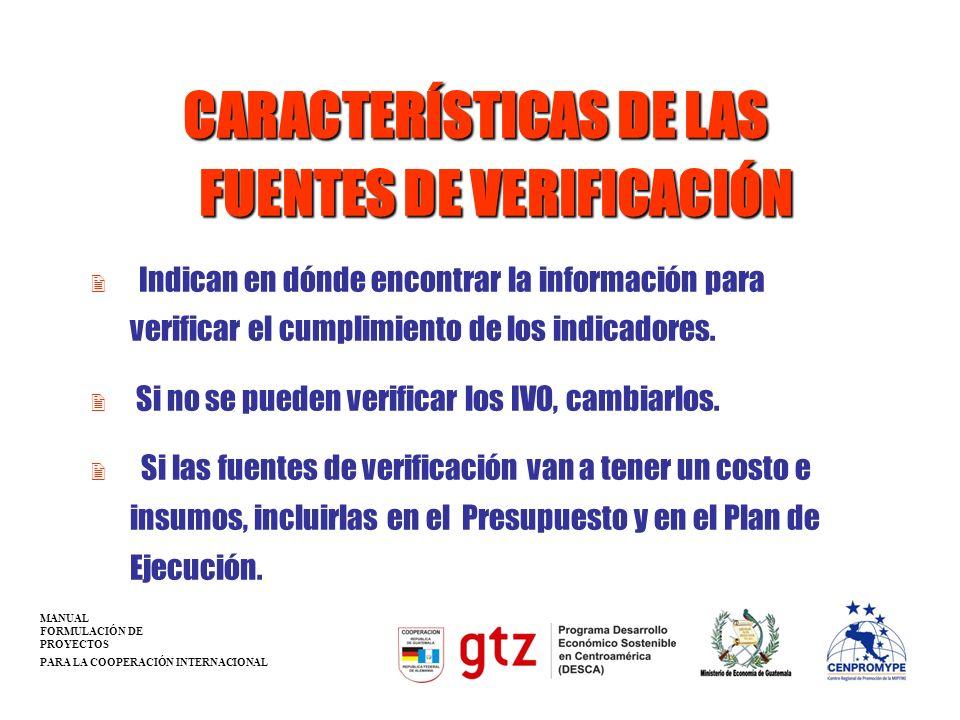 CARACTERÍSTICAS DE LAS FUENTES DE VERIFICACIÓN