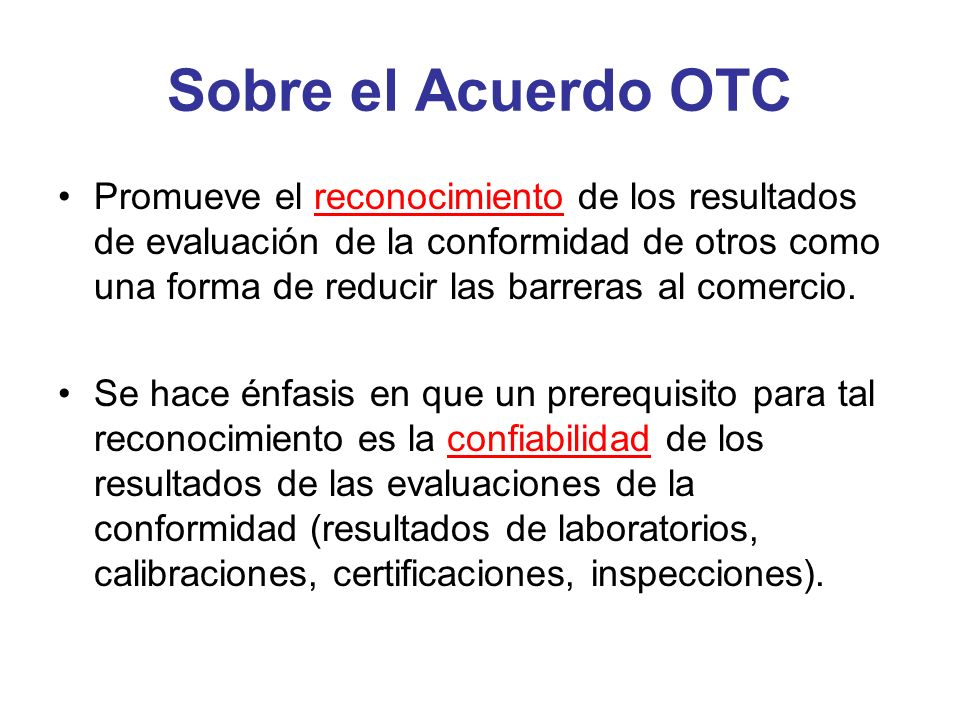 Sobre el Acuerdo OTC