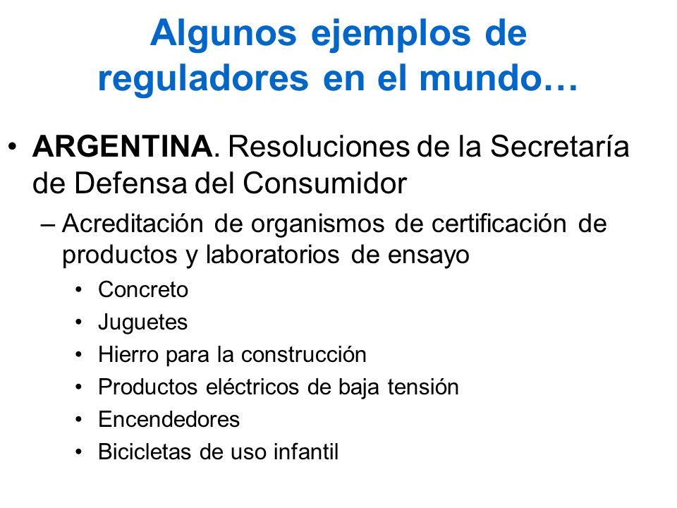 Algunos ejemplos de reguladores en el mundo…