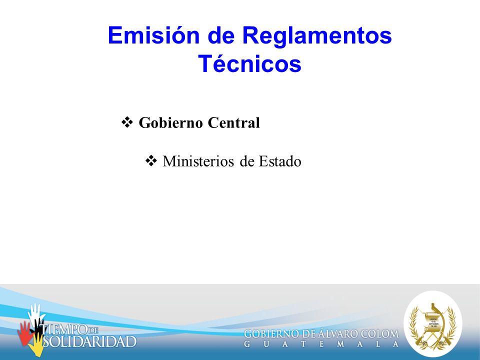 Emisión de Reglamentos Técnicos