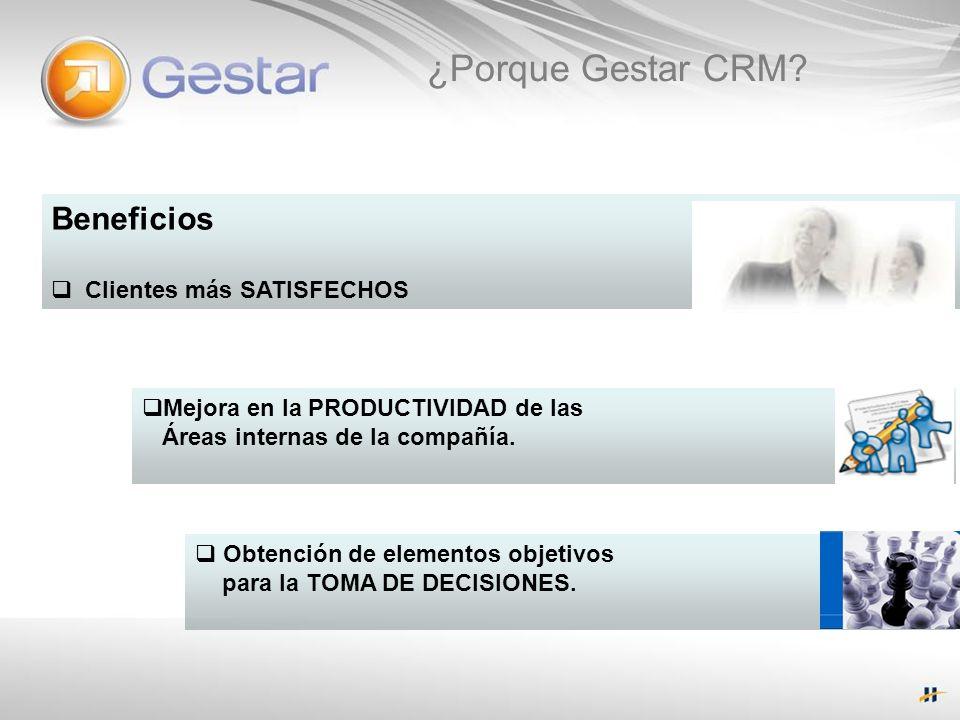 ¿Porque Gestar CRM Beneficios Clientes más SATISFECHOS