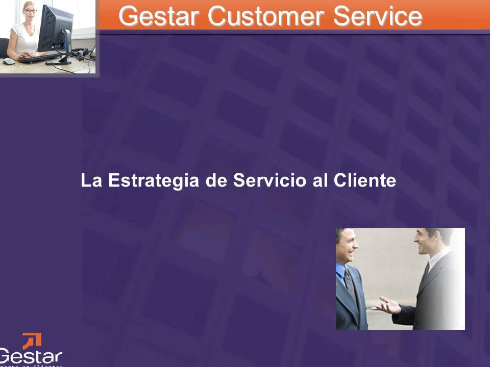 La Estrategia de Servicio al Cliente