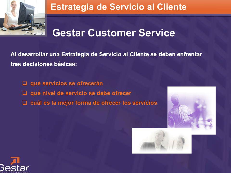 Estrategia de Servicio al Cliente Gestar Customer Service