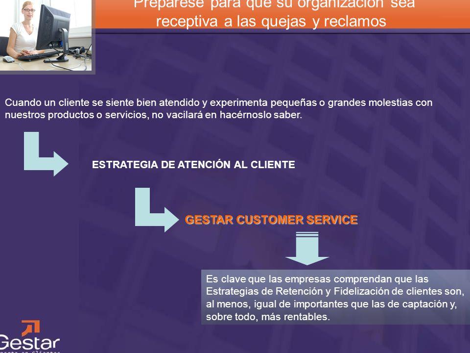ESTRATEGIA DE ATENCIÓN AL CLIENTE GESTAR CUSTOMER SERVICE