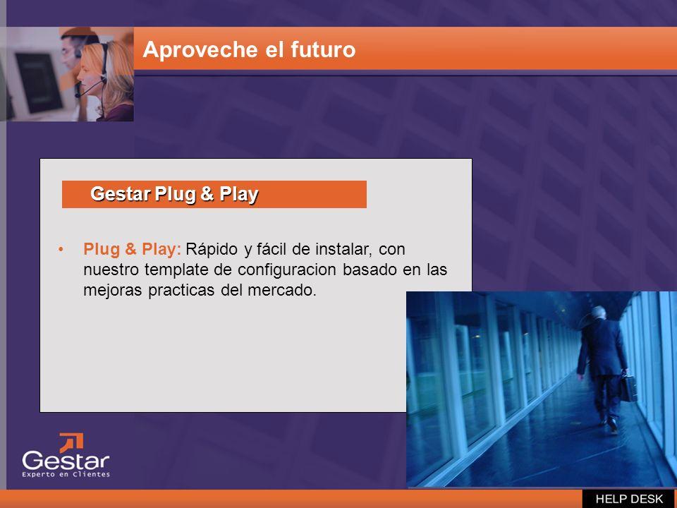 Aproveche el futuro Gestar Plug & Play