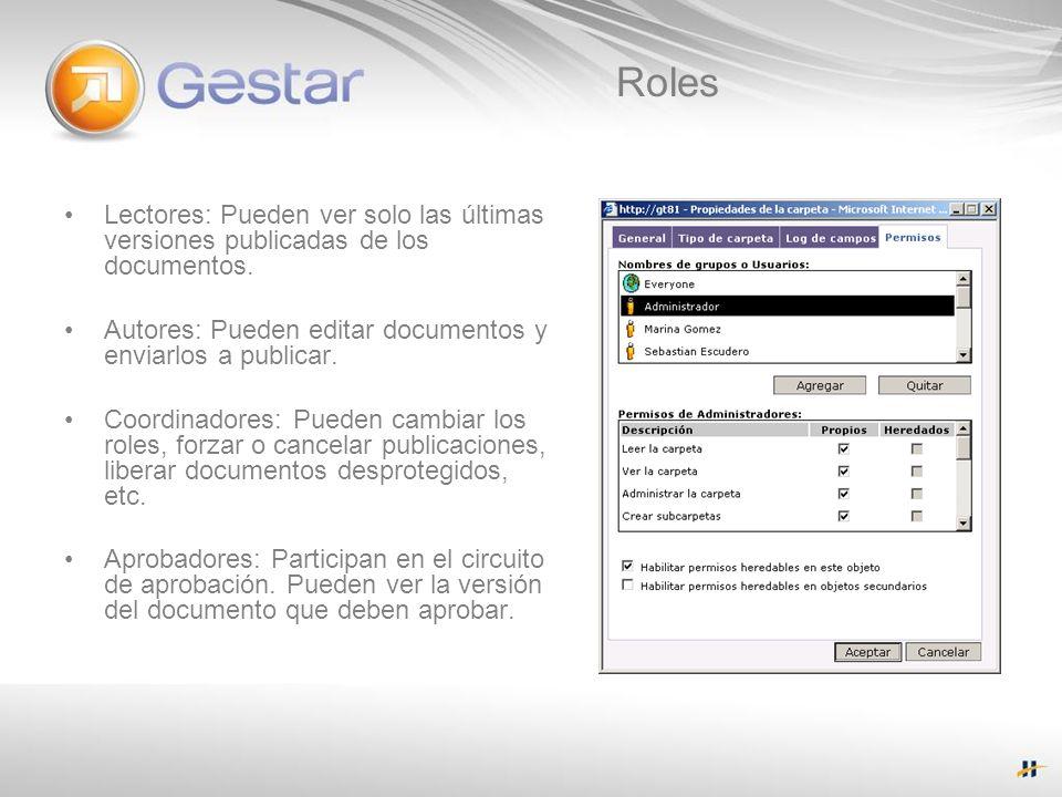 Roles Lectores: Pueden ver solo las últimas versiones publicadas de los documentos. Autores: Pueden editar documentos y enviarlos a publicar.