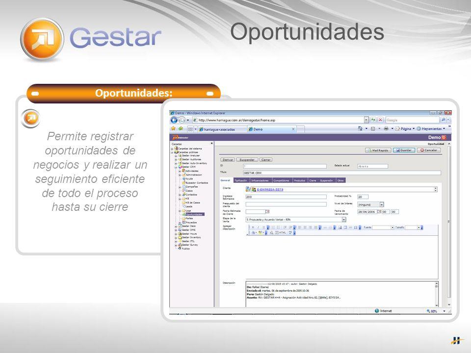 Oportunidades Soporte del Servicio Oportunidades: Permite registrar